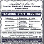 Teaching Staff Required At  Frontier Medical And Dental College Abbottabad